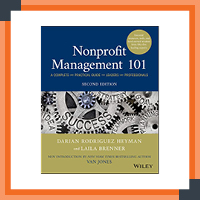 Nonprofit management 101 is a professional development resource that provides concise guidance to governance of organizations.